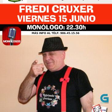 Monólogo Fredi Cruxer